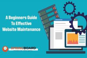 A-Beginners-Guide-To-Effective-Website-Maintenance by Springboard Website Designs Boise Idaho